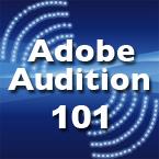 Adobe Audition 101 Training