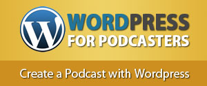 WordPress For Podcasters Training