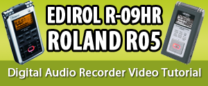 Edirol R-09HR Video Training Tutorial