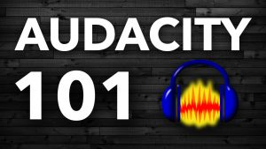 Audacity 101 Tutorial